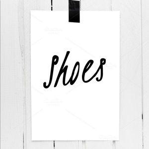 Shoes - S H O E S